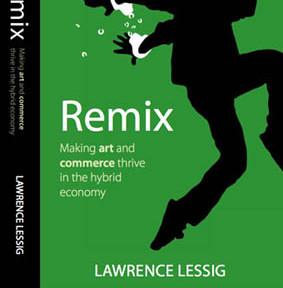 REMIX now ccFree (Lessig Blog)